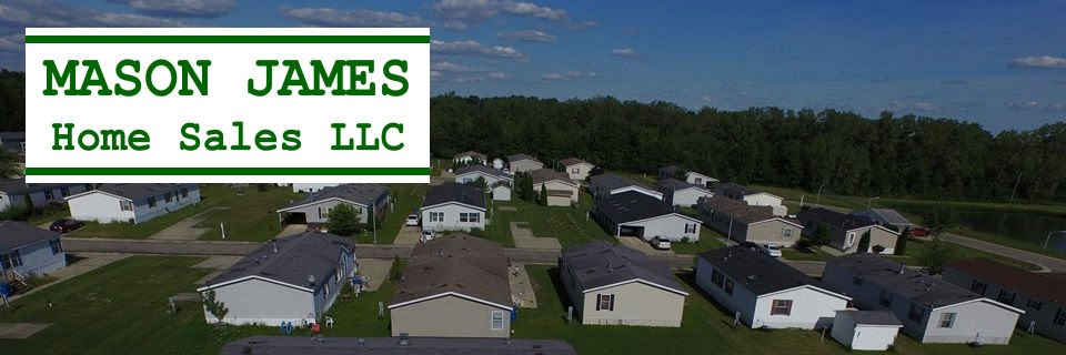 Mason James Home Sales LLC - We buy and sell mobile and manufactured homes.